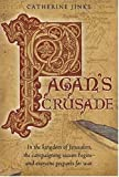 Pagan's Crusade: Book One of the Pagan Chronicles