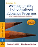 Guide to Writing Quality Individualized Education Programs (2nd Edition)