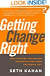 Getting Change Right: How Leaders Tra...