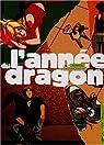 L'Année du Dragon, tome 2 : Bernadette