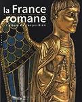 FRANCE ROMANE (LA) (ALBUM)