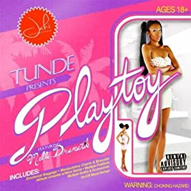 Playtoy (feat. Mella Dramatik) [Explicit]