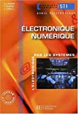 Electronique, terminale STI gnie lectronique 1, Numrique : Livre de l'lve