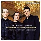 フランス・ロマン派のピアノ三重奏曲集 (Trios avec piano / Piano Trios - Chaminade | Debussy | Lenormand / Trio Chausson) [輸入盤]