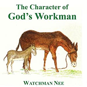 The Character of God's Workman Audiobook