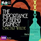 img - for Classic Radio Theatre: The Importance of Being Earnest (Dramatised) book / textbook / text book
