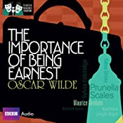 Classic Radio Theatre: The Importance of Being Earnest (Dramatised) | [Oscar Wilde]