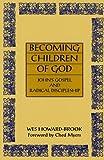 Becoming Children of God: John's Gospel and Radical Discipleship (Bible & Liberation)