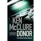Donor (Dr Steven Dunbar 1)by Ken McClure