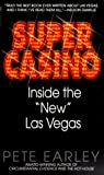 Super Casino: Inside the &quot;New&quot; Las Vegas