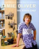 The Naked Chef (0718143604) by Jamie Oliver