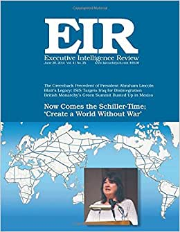 Executive Intelligence Review; Volume 41, Number 25: Published June 20, 2014