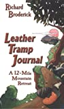 img - for Leather Tramp Journal: A 12-Mile Mountain Retreat book / textbook / text book