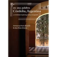 En Una Palabra, Cordoba, Argentina: A CD-ROM for Exploring Culture in Spanish