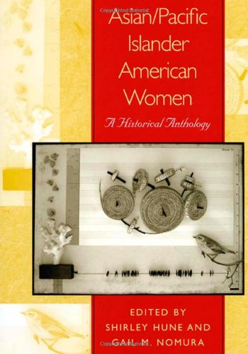Asian/Pacific Islander American Women: A Historical...