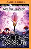 Melinda DuChamp Fifty Shades of Alice Through the Looking Glass: A Fairytale for Adults (50 Shades of Alice Trilogy)