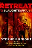 img - for The Retreat #2: Slaughterhouse book / textbook / text book