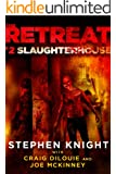 The Retreat #2: Slaughterhouse (English Edition)