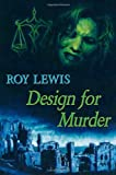 Design for Murder (0709089694) by Lewis, Roy
