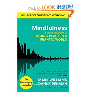 Mindfulness: A Practical Guide to Finding Peace in a Frantic World [With CD (Audio)] Mark Williams and Danny Penman