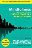 from Prof Mark Williams Mindfulness: A practical guide to finding peace in a frantic world