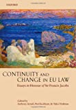 Continuity and Change in EU Law: Essays in Honour of Sir Francis Jacobs
