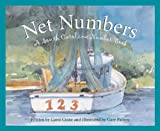 img - for Net Numbers: A South Carolina Number Book (Count Your Way Across the USA) (America by the Numbers) book / textbook / text book