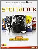 StoriaLink. Con atlante. Con espansione online. Per le Scuole superiori: 3