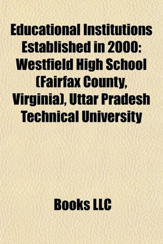 educational-institutions-established-in-2000-westfield-high-school-fairfax-county-virginia-bartram-t