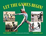 img - for Let the Games Begin! book / textbook / text book