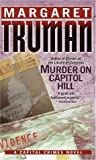 Murder on Capitol Hill (Capital Crimes) (0345443802) by Truman, Margaret