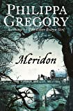 Meridon (The Wideacre Trilogy: Book 3)