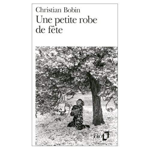Une Petite Robe De Fete Christian Bobin
