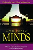 A Parliament of Minds: Philosophy for a New Millennium