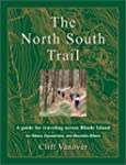 The North South Trail: A Guide for Tr...