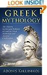 Greek Mythology: The History, Stories...
