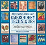 The Encyclopedia of Embroidery Techniques (0855329858) by Brown, Pauline