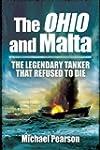 The Ohio and Malta: The Legendary Tan...