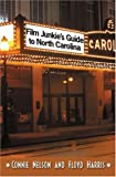 img - for Film Junkie's Guide to North Carolina book / textbook / text book