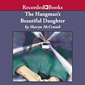 The Hangman's Beautiful Daughter | [Sharyn McCrumb]