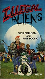 Cover of  Illegal Aliens  & Illegal Alien Costume