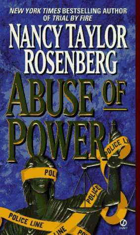 Abuse of Power, Nancy Taylor Rosenberg