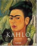 Frida Kahlo : 1907-1954: Pain and Passion (3822859834) by Kettenmann, Andrea
