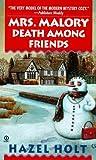 Mrs. Malory: Death among Friends (Mrs. Malory Mystery)