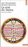 img - for La Voie du Tantra: Art, Science, Rituel book / textbook / text book
