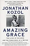Amazing Grace (Turtleback School & Library Binding Edition) (0613033582) by Kozol, Jonathan