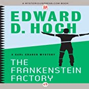 The Frankenstein Factory: Carl Crader Mysteries, Book 3 | Edward D. Hoch