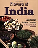 img - for Flavors of India: Vegetarian Indian Cuisine by Sacharoff, Shanta Nimbark (1996) Paperback book / textbook / text book