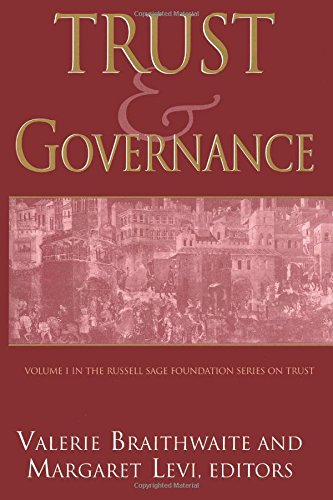 Trust and Governance (Russell Sage Foundation Series on Trust)