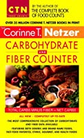 Corinne T. Netzer Carbohydrate and Fiber Counter: The Most Comprehensive Collection of Carbohydrate and Fiber Data Available (Corinne T. Netzer Carbohydrate & Fiber Counter)